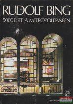 5000 este a Metropolitanben