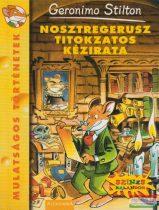 Geronimo Stilton - Nosztregerusz titokzatos kézirata