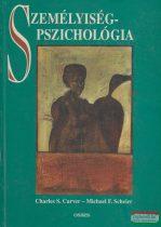 Charles S. Carver, Michael F. Scheier - Személyiségpszichológia
