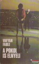 Vavyan Fable - A pokol is elnyeli