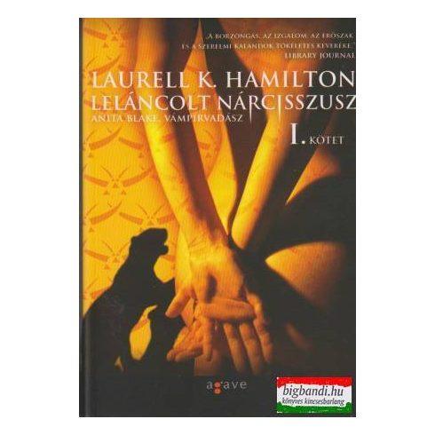Laurell K. Hamilton - Leláncolt Nárcisszusz I-II. - Anita Blake, vámpírvadász