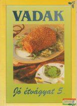 Vadak - Jó étvágyat 5.