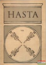 Virág László szerk. - Hasta VIII. - Szellemi tanulmányok
