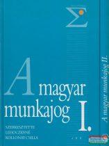 A magyar munkajog I-II.