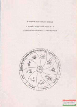 A természetes életmódról és gyógymódokról II.