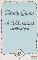 Krúdy Gyula - A XIX. század vizitkártyái