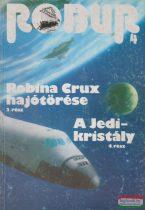 Kuczka Péter, Rigó Béla szerk. - Robur 4. - Robina Crux hajótörése 2. / A Jedi-kristály 4.
