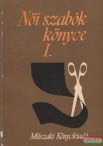 Feketéné Hajdú Erzsébet, Hegedűs Margit - Női szabók könyve I-II.
