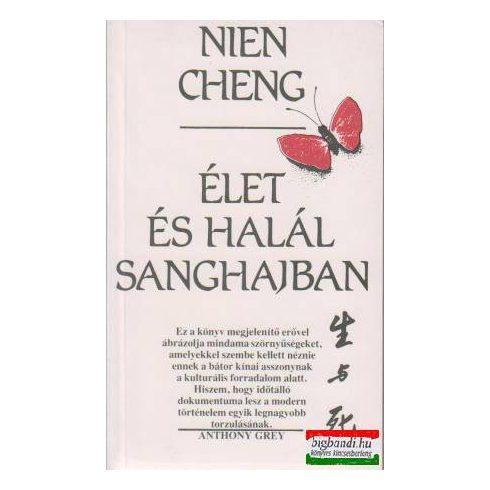 Élet és halál Sanghajban