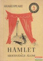 Hamlet / Szentivánéji álom