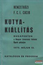Nemzetközi CACIB kutyakiállítás katalógusa és programja 1979