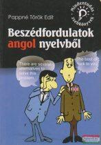 Pappné Török Edit - Beszédfordulatok angol nyelvből