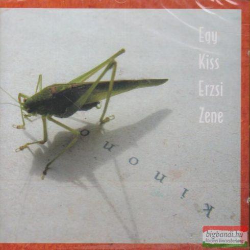 Egy Kiss Erzsi Zene - Kinono CD