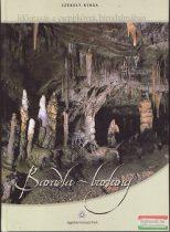 Székely Kinga - Időutazás a cseppkövek birodalmában – Baradla-barlang