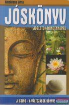 Komlóssy Vera - Ji Csing - A változások könyve