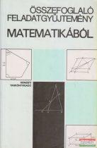 Gimes Györgyné szerk. - Összefoglaló feladatgyűjtemény matematikából