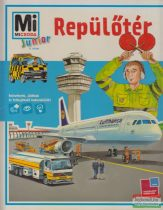Sabine Schuck - Repülőtér - Mi Micsoda Junior 9.