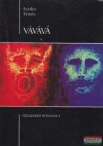 Vávává - Szellemkép könyvek 5.