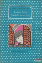 Vera Ferra-Mikura - Barátnőm, Rozina / Tizenkettő: nem egy tucat!