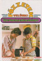 Főzzetek velünk! - Gyermekszakácskönyv