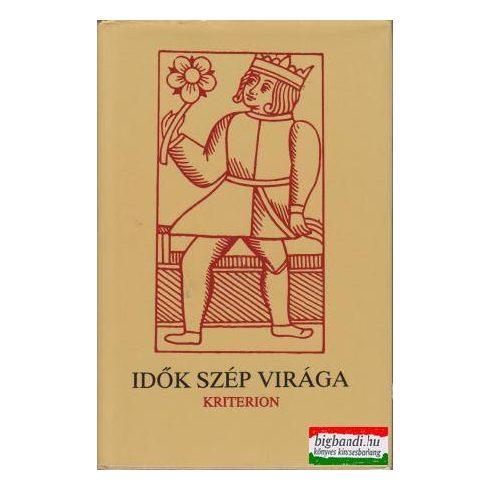 Idők szép világa I. - Válogatás a középkor és a reneszánsz magyar irodalmából