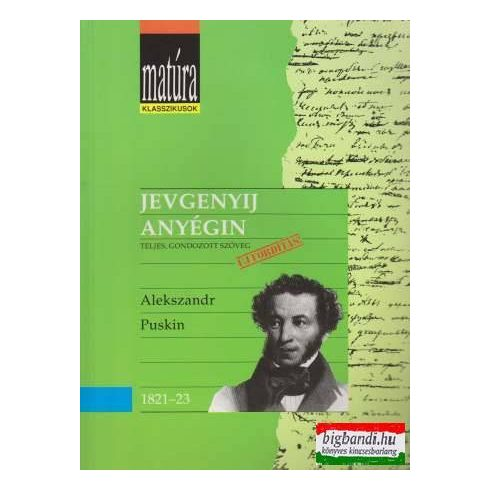 Alekszandr Puskin - Jevgenyij Anyégin