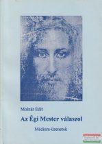 Molnár Edit - Az égi mester válaszol