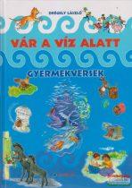 Drégely László - Vár a víz alatt - Gyermekversek