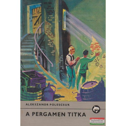 Alekszandr Polescsuk - A pergamen titka