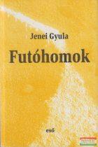 Jenei Gyula - Futóhomok - tárcák, 1994-2002