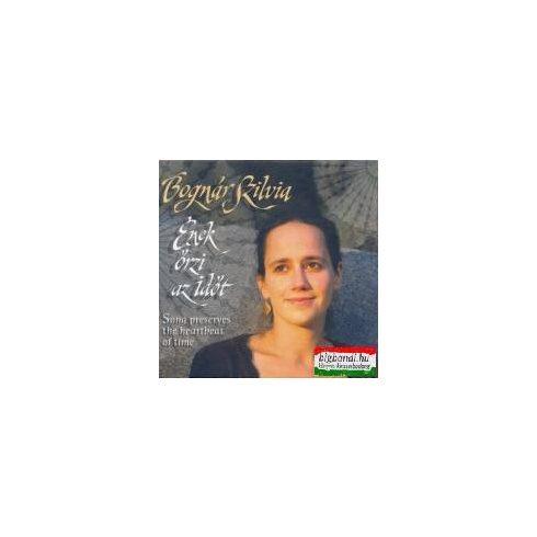 Bognár Szilvia - Ének őrzi az időt CD