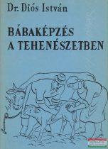 Dr. Diós István - Bábaképzés a tehenészetben
