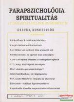 Dr. Liptay András szerk. - Parapszichológia - Spiritualitás X. évfolyam 2007/2. szám