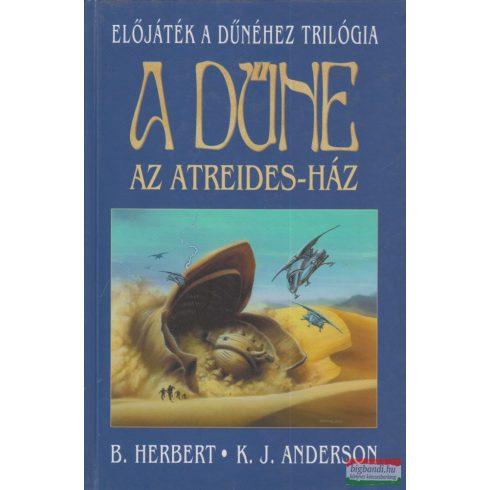 Kevin J. Anderson, Brian Herbert - A Dűne - Az Atreides-ház
