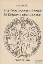 Egy őszi pásztorünnep és európai párhuzamai