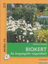 Wolfram Franke - Biokert - Az öngyógyító vegyeskert