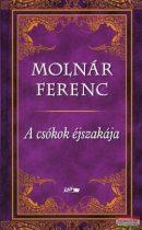 Molnár Ferenc - A csókok éjszakája