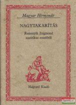 Remenyik Zsigmond - Nagytakarítás vagy a szellem kötéltánca / Téli gondok / Ismeretlen Voltaire-levelek