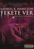 Laurell K. Hamilton - Fekete vér - Anita Blake, vámpírvadász