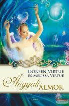 Doreen Virtue - Melissa Virtue - Angyali álmok