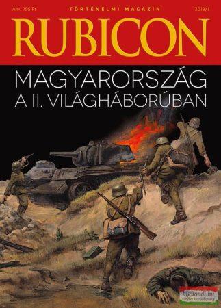 Rubicon - 2019/1. - Magyarország a II. világháborúban