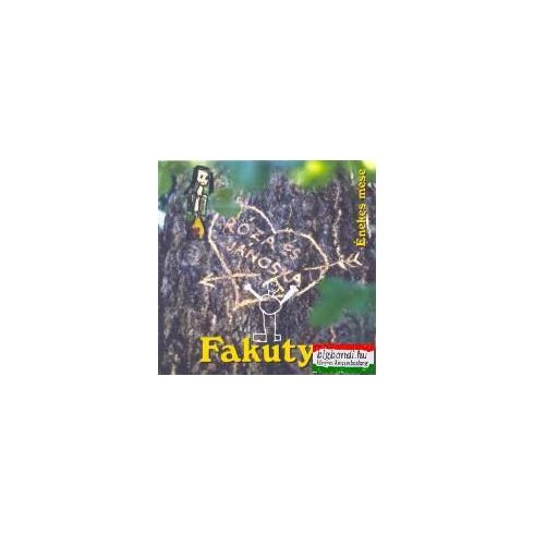 Fakutya - Róza és Jánoska CD