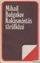 Mihail Bulgakov - Kakasmintás törülköző