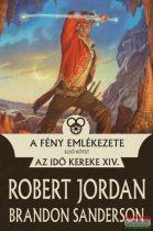 Robert Jordan, Brandon Sanderson - A fény emlékezete - Első kötet