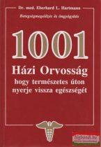Dr. med. Eberhard L. Hartmann - 1001 házi orvosság, hogy természetes úton nyerje vissza egészségét