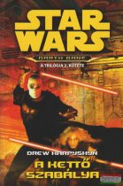 Drew Karpyshyn - Star Wars: A Kettő Szabálya - Darth Bane 2. rész