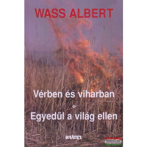 Wass Albert - Vérben és viharban - Egyedül a világ ellen (puha)