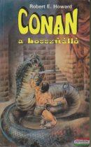 Robert E. Howard - Conan, a bosszúálló
