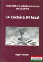 64 kockára 64 teszt