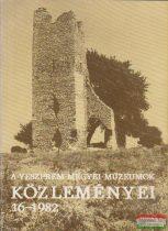 Törőcsik Zoltán, Uzsoki András szerk. - A Veszprém Megyei Múzeumok közleményei 16. - 1982